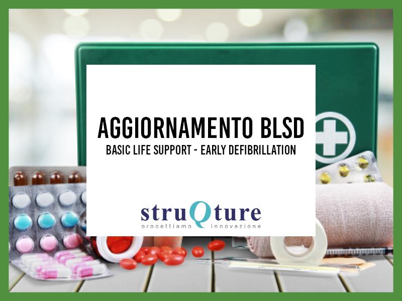Corso Aggiornamento BLSD Basic Life Early Defibrillation