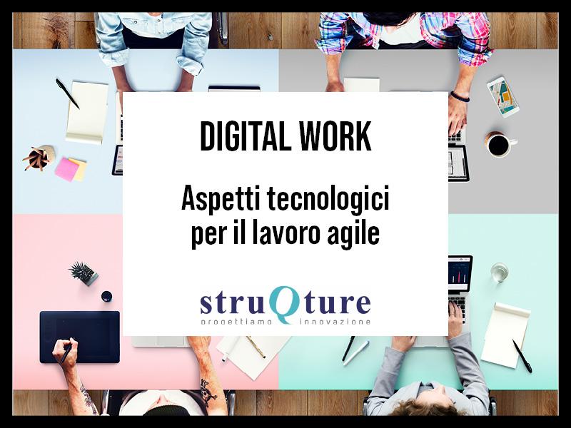 ASPETTI TECNOLOGICI per il lavoro agile