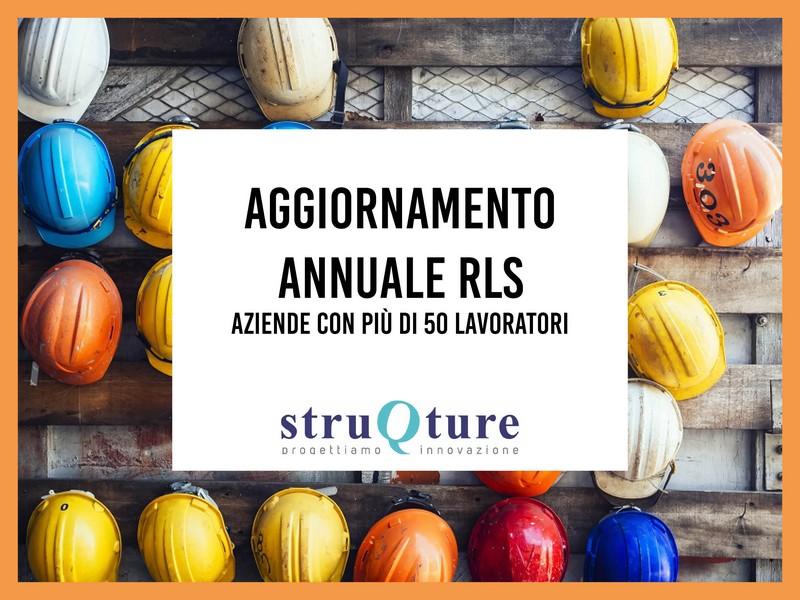 Aggiornamento Annuale RLS - oltre a 50 lavoratori