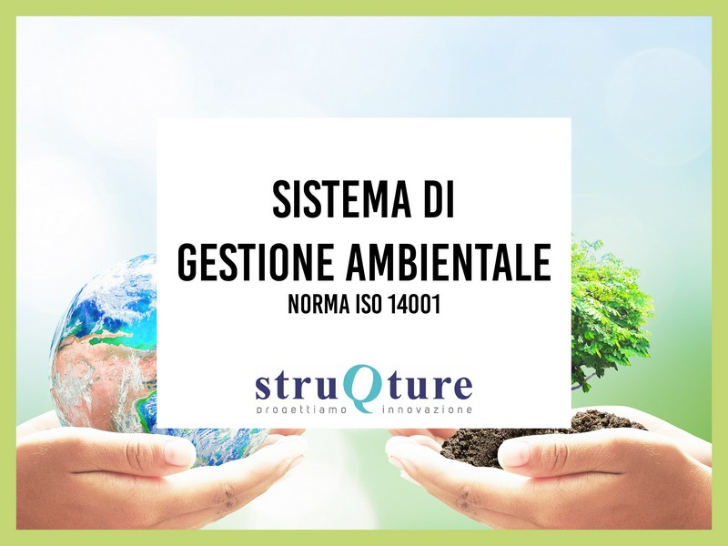 Sistema di Gestione Ambientale - Norma ISO 14001
