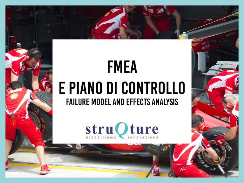 FMEA e piano di controllo