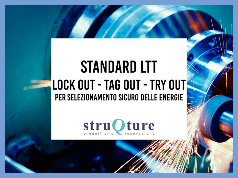 Standard LTT: Lock out - Tag out - Try out